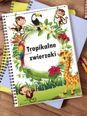 karty pracy tropikalne zwierzaki