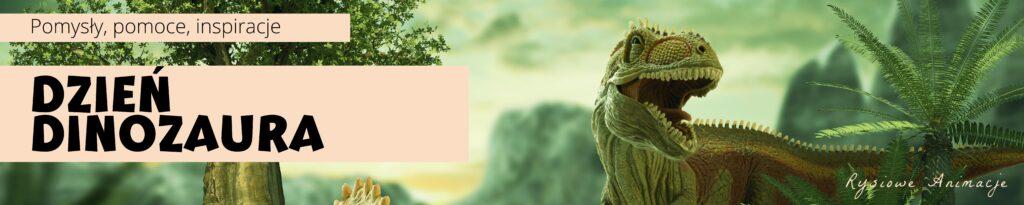 dzień dinozaura_ inspiracje